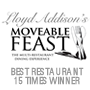 Lloyd Addision's Moveable Feast Best Restaurant winner 14 times